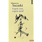 shunryu suzuki esprit zen esprit neuf